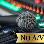 No Audio/Video fees!